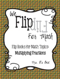 Flip for Math:  Step-By Step, 3-in-1, Flip Book for Multiplying Fractions