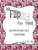 Flip for Math:  Step-By Step Flip Books for Long Division - Set of Three Books