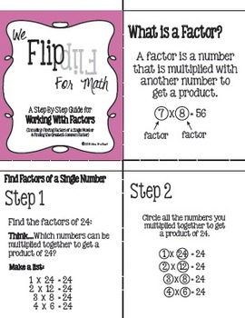 Flip for Math:  Step-By Step, Factors and Finding Greatest Common Factor