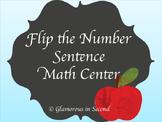 Flip the Number Sentence Math Center