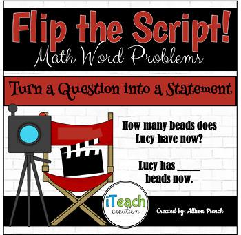Flip the Script! Change a Question into a Statement