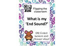 Flip your classroom-self paced lessons: What is my end sound?