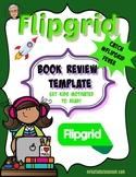 FlipGrid Book Review Template Script for #GridPals Flip Grid