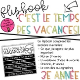 Flipbook C'est le temps des vacances 3e année / END OF THE YEAR FLIPBOOK