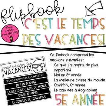 Flipbook C'est le temps des vacances 5e année / END OF THE YEAR FLIPBOOK