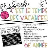 Flipbook C'est le temps des vacances 6e année / END OF THE YEAR FLIPBOOK