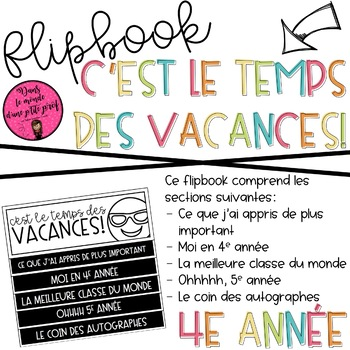 Flipbook C'est le temps des vacances 4e année / END OF THE YEAR FLIPBOOK