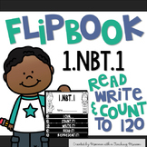 Flipbook Read, Write, and Count to 120 1.NBT.1