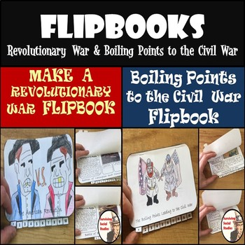 Flipbooks Bundle in .pdf - Revolutionary War & Boiling Points to the Civil War