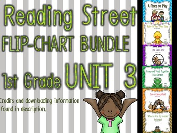 Flipchart BUNDLE: Reading Street 1st Grade UNIT 3