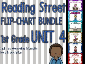 Flipchart BUNDLE: Reading Street 1st Grade UNIT 4