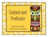Flipchart: Subject and Predicate (Review)