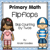 Flipflops Skip Counting ~ Counting by Twos