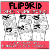 Flipgrid Back to School & Reading Response Activities