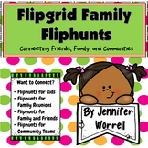Flipgrid Family Fliphunts for Distance Learning and Commun