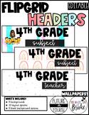 Flipgrid Headers- Editable!