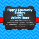 Flipgrid Tasks and Activities (9 Community Building Graphi