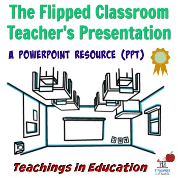 Flipped Classroom: Teacher's Guide PowerPoint