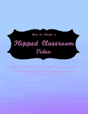 How to Create a Flipped-Classroom Video - Create extra time for labs and more!