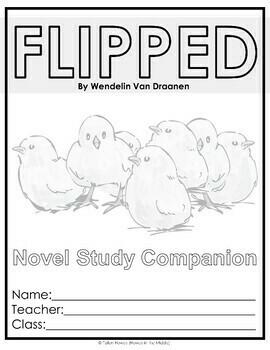 Flipped by Wendelin Van Draanen - Novel Study Companion - Editable!