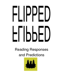 """Flipped"" novel journal and comprehension packet"