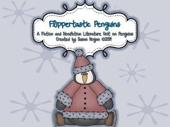 Flippertastic Penguins:  A Fiction and Nonfiction Literacy Unit