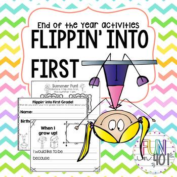 Flippin' into First Grade!