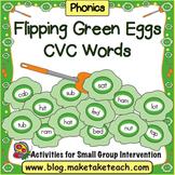 CVC Words - Flipping Green Eggs