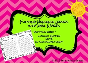 Flipping Nonsense Words into Real Words - Short Vowel Edition