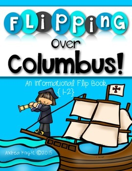 Flipping Over Christopher Columbus!  {An Informational Flip Book for Grades 1-2}