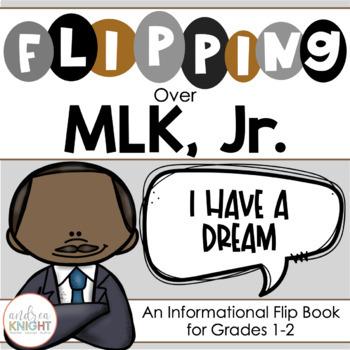 Flipping Over MLK, Jr.!  {An Informational Flip Book for Grades 1-2}