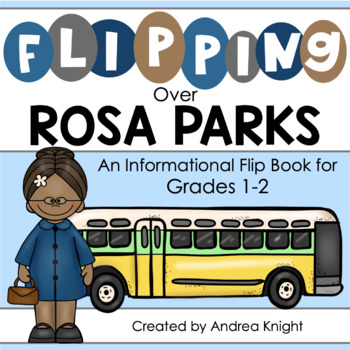 Flipping Over Rosa Parks!  {An Informational Flip Book for