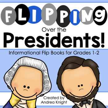Presidents Day (A Biography Project for Primary Children)