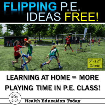 Flipping P.E. Made Easy-FREE! How to Use Home Learning and