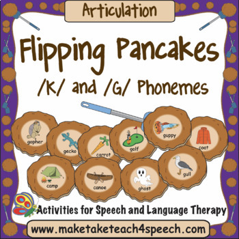 /K/ and /G/ Phonemes - Flipping Pancakes