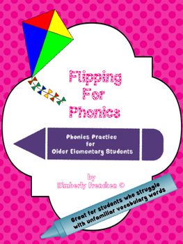Flipping for Phonics: Phonic Flip Book for Skill Practice