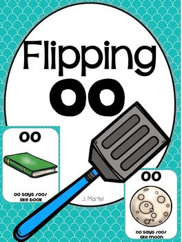 Flipping Oo (both sounds of Oo - a phonics unit)