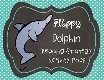Flippy Dolphin Reading Strategy Activity Pack