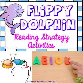 Flippy Dolphin Reading and Decoding Strategy Activities fo