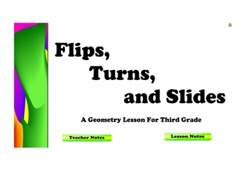 Flips, Turns, and Slides - A Geometry Lesson For Third Grade