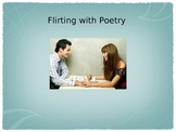 Flirting with Poetry