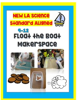 Float the Boat Grades 9-12 Science  **New Standards Aligned**