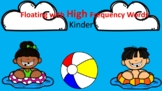 Floating With High Frequency Words Kinder