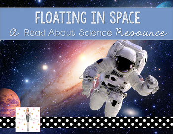 Forces & Motion: Floating in Space {A Read About Science Resource}
