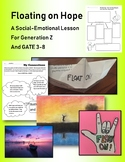 Floating on Hope - Social-Emotional Lesson for Generation Z and GATE