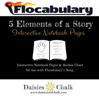 Flocabulary Interactive Notebook Pages - 5 Elements of a Story