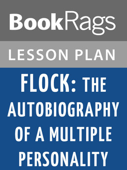 Flock: The Autobiography of a Multiple Personality Lesson Plans