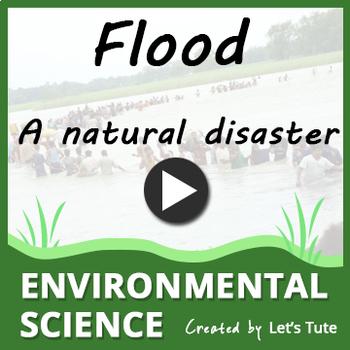 Flood - A natural disaster