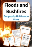 Floods and Bushfires - Geography Unit Lesson Plans
