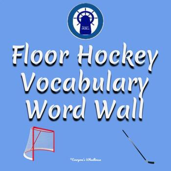 Floor Hockey Vocabulary Word Wall